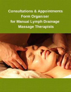 Consultations & Appointments Form Organiser for Manual Lymph Drainage Massage Therapists