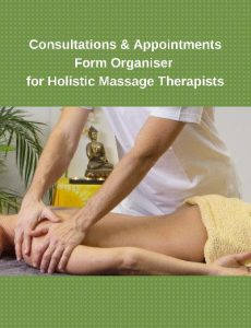 Consultations & Appointments Form Organiser for Holistic Massage Therapists